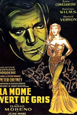 http://www.cinema-francais.fr/images/affiches/affiches_b/affiches_borderie_bernard/la_mome_vert_de_gris.jpg