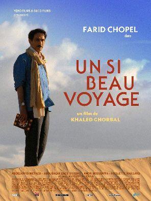 Un si beau voyage de Khaled Ghorbel