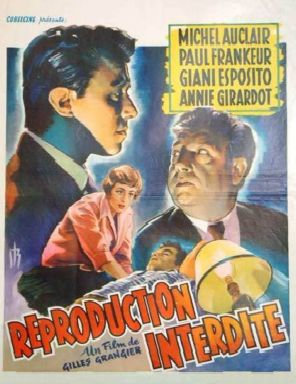 http://www.cinema-francais.fr/images/affiches/affiches_g/affiches_grangier_gilles/reproduction_interdite01.jpg