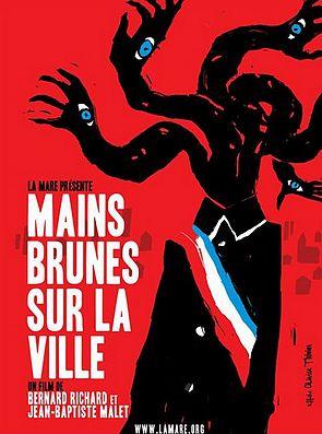 """visuel du film """"mains brunes sur la ville"""""""